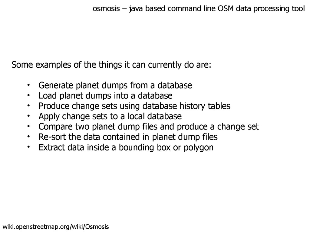 osmosis – java based command line OSM data proc...