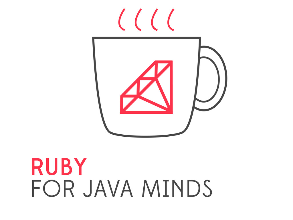 RUBY FOR JAVA MINDS