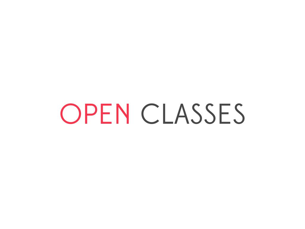 OPEN CLASSES