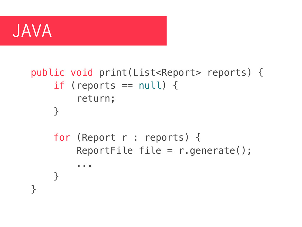 JAVA public void print(List<Report> reports) { ...
