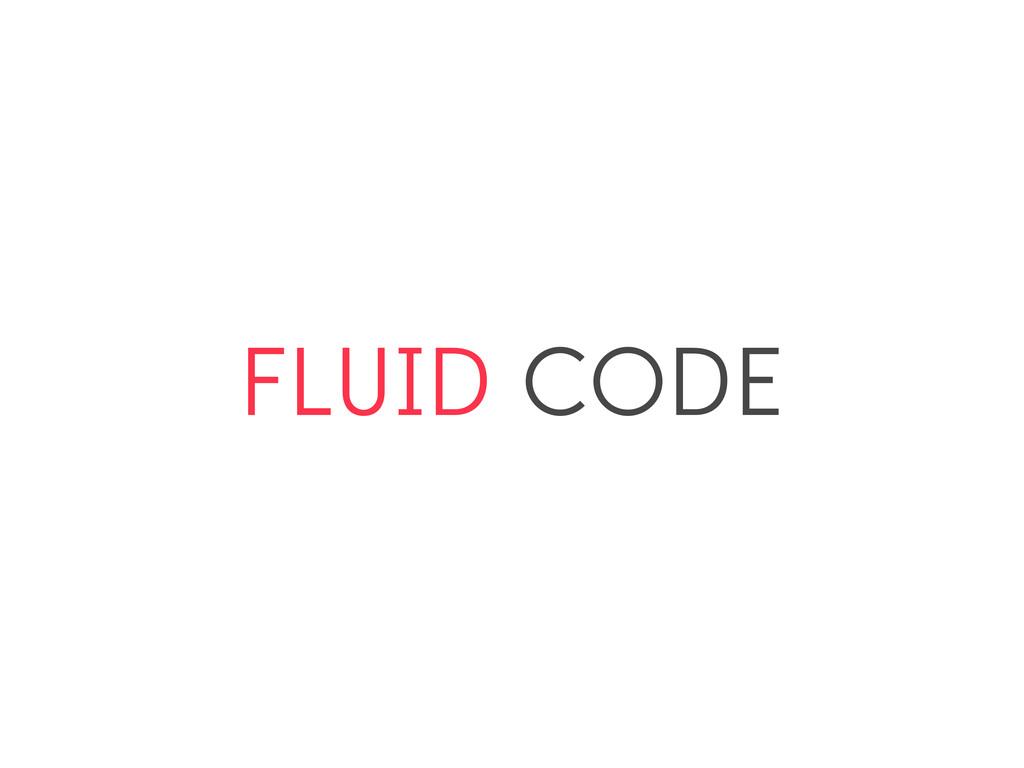 FLUID CODE