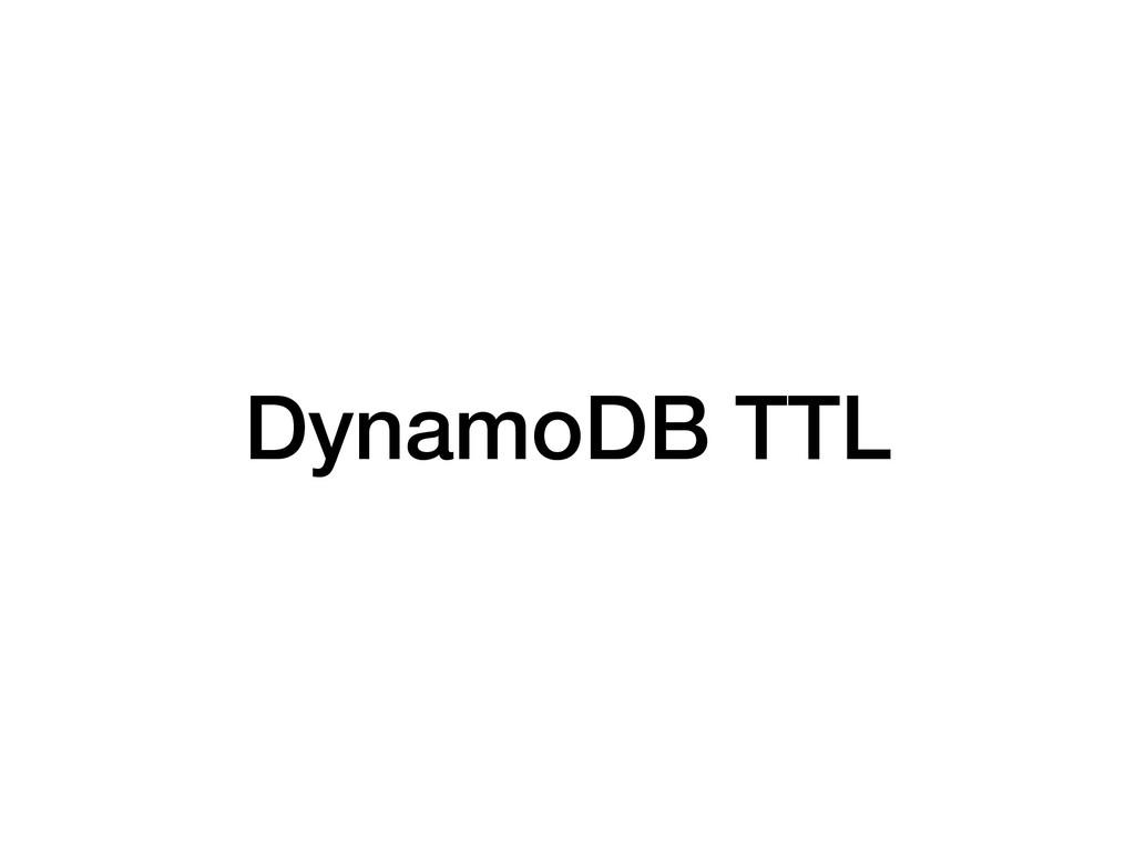 DynamoDB TTL
