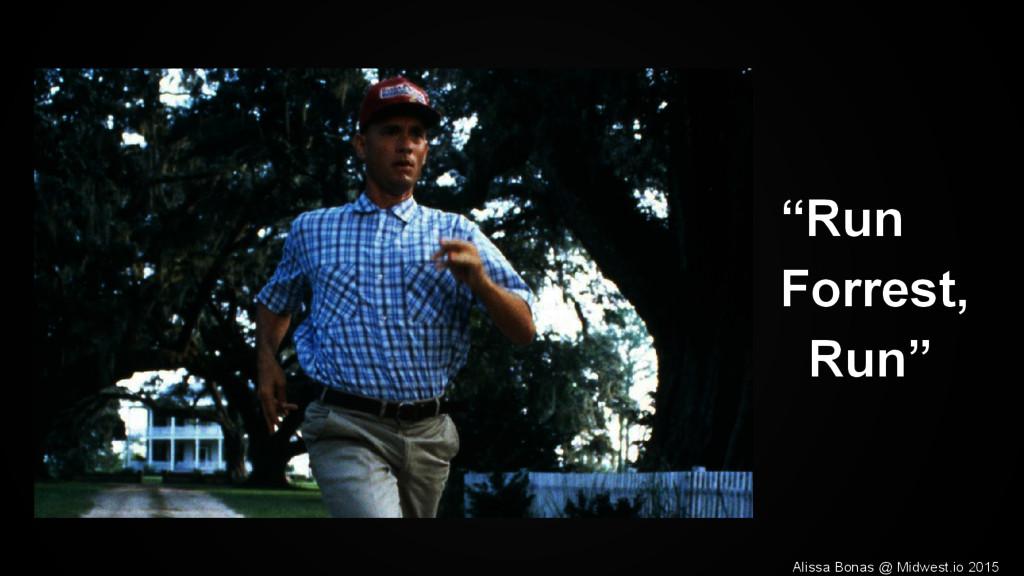 """""""Run Forrest, Run"""" Alissa Bonas @ Midwest.io 20..."""