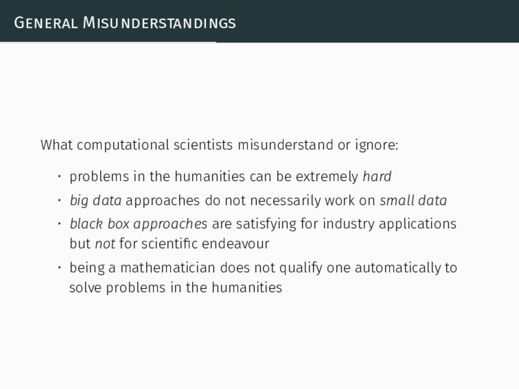 General Misunderstandings What computational sc...