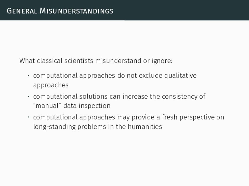 General Misunderstandings What classical scient...