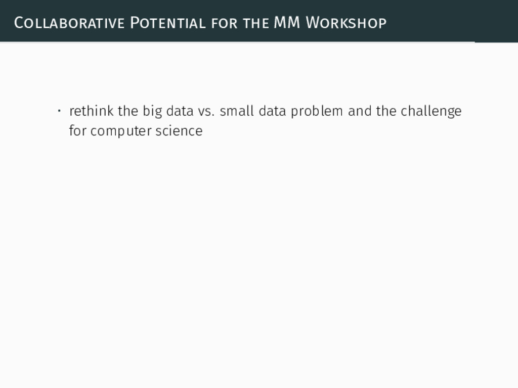 Collaborative Potential for the MM Workshop • r...