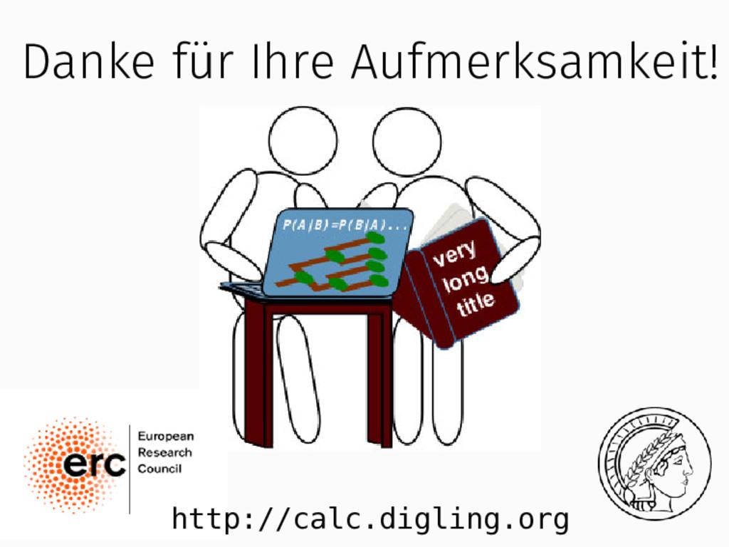 http://calc.digling.org Danke für Ihre Aufmerks...