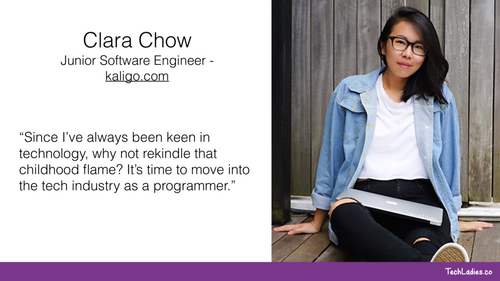 TechLadies.co Clara Chow Junior Software Engine...