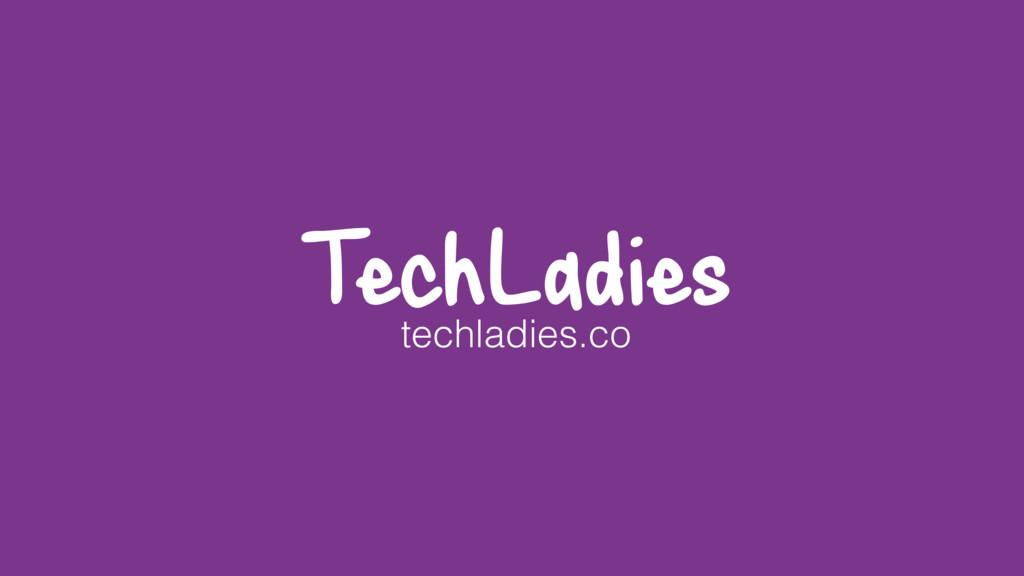 TechLadies.co TechLadies techladies.co