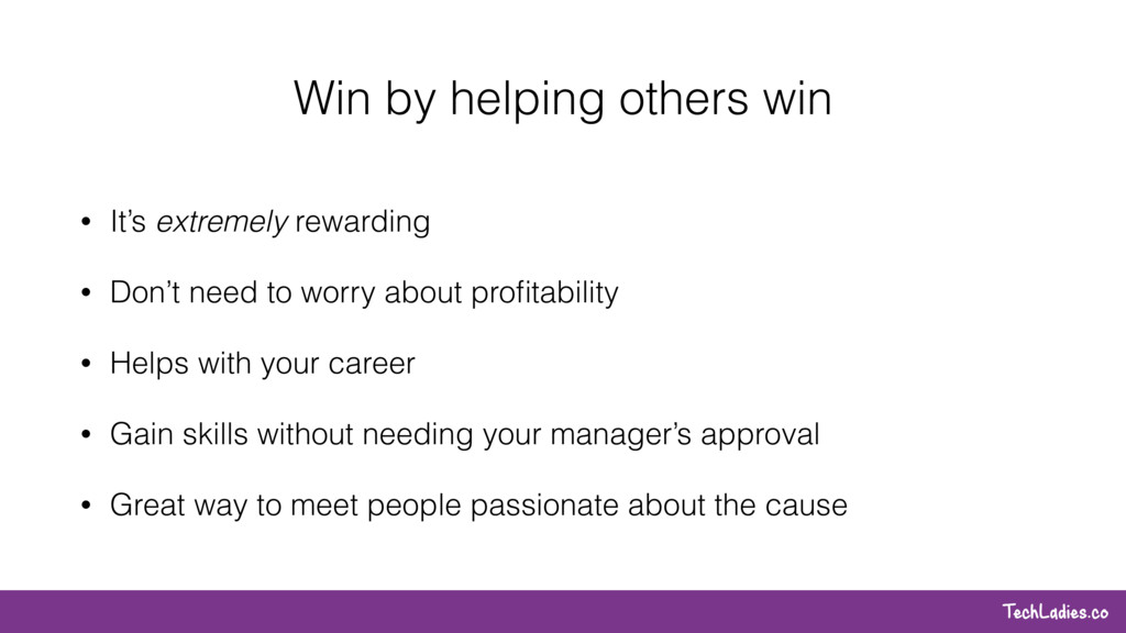 TechLadies.co Win by helping others win • It's ...