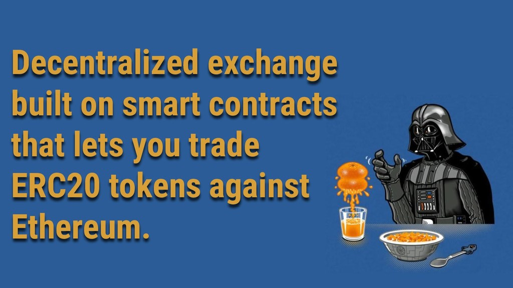 Decentralized exchange built on smart contracts...