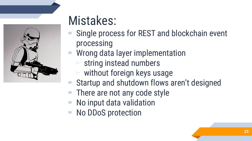 Mistakes: ▰ Single process for REST and blockch...