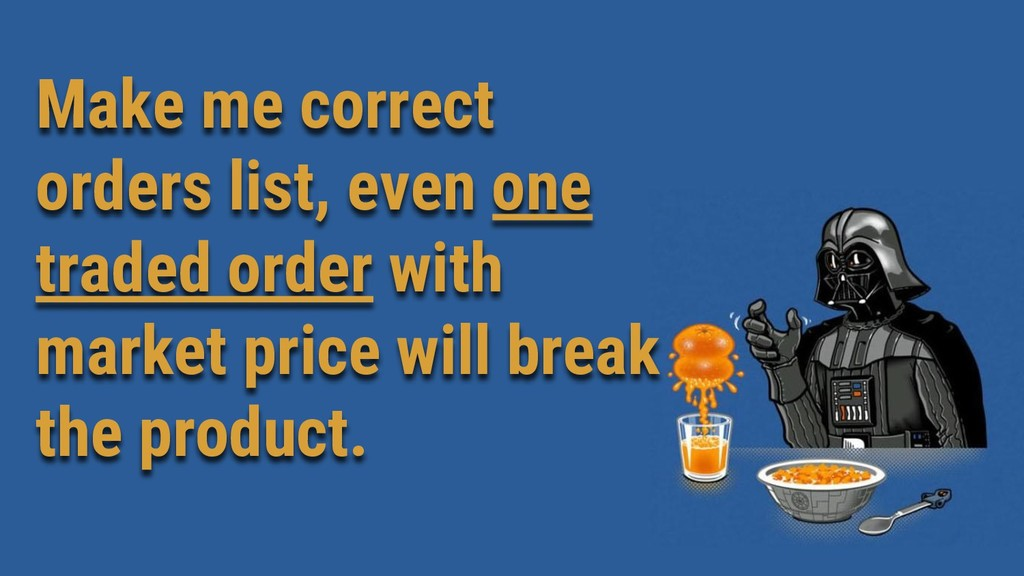 Make me correct orders list, even one traded or...