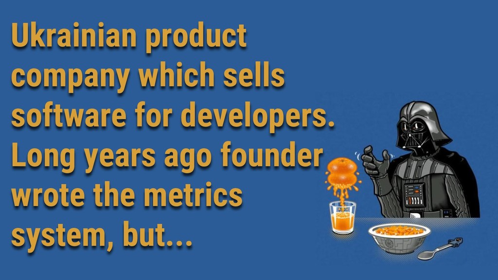 Ukrainian product company which sells software ...