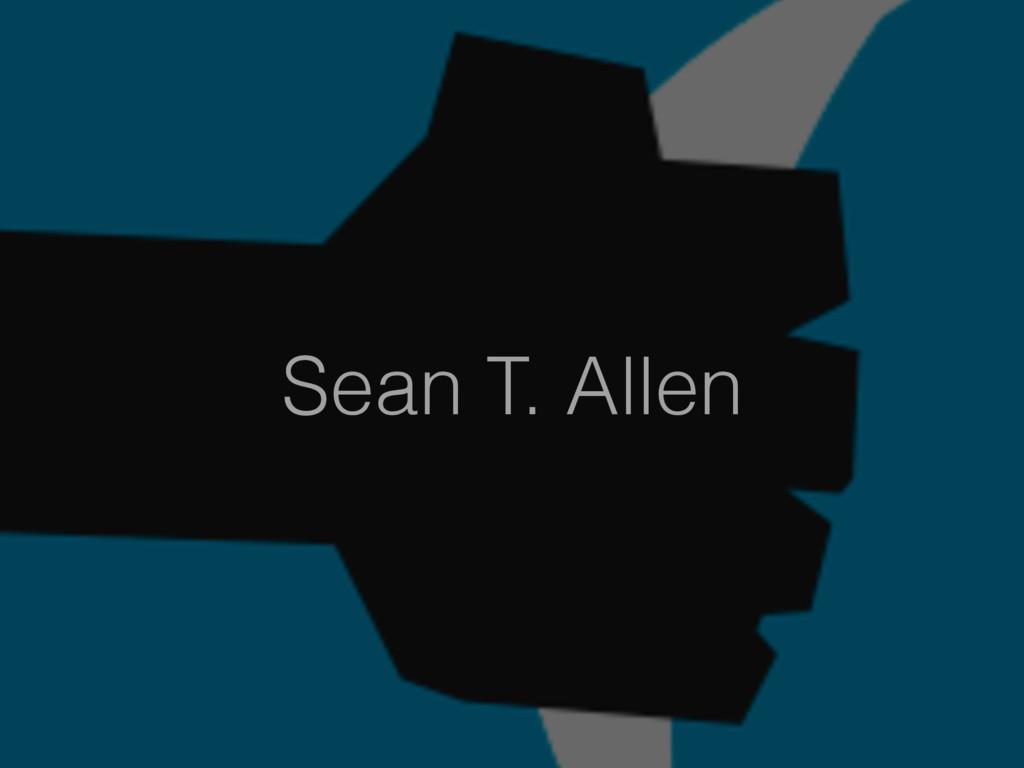 Sean T. Allen