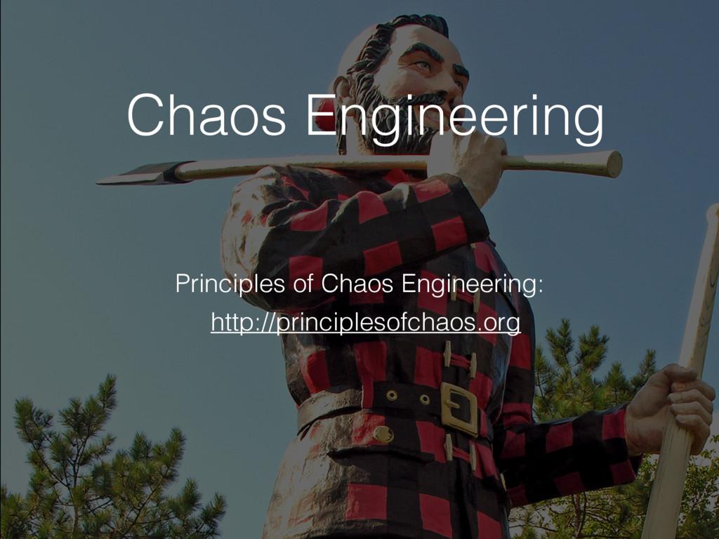http://principlesofchaos.org Principles of Chao...