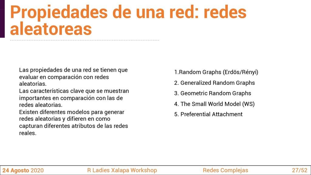 1.Random Graphs (Erdös/Rényi) 2. Generalized Ra...