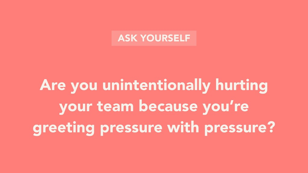 Are you unintentionally hurting your team becau...