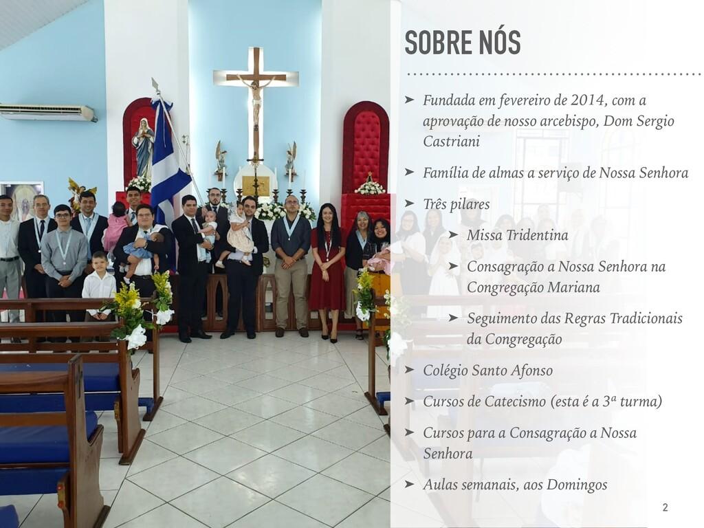 SOBRE NÓS ➤ Fundada em fevereiro de 2014, com a...