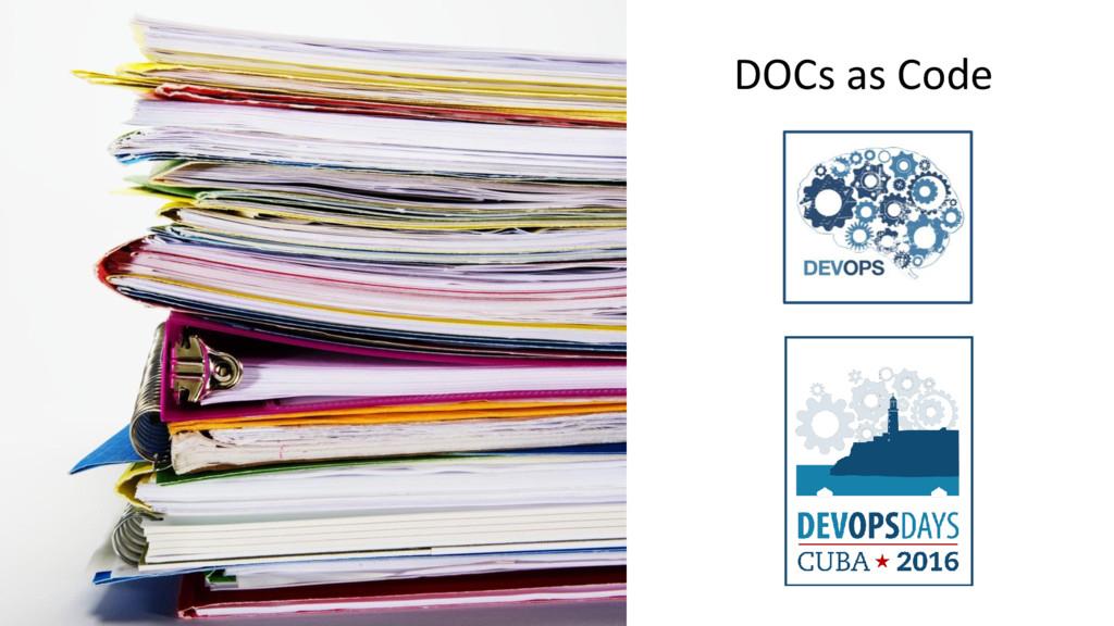 DOCs as Code