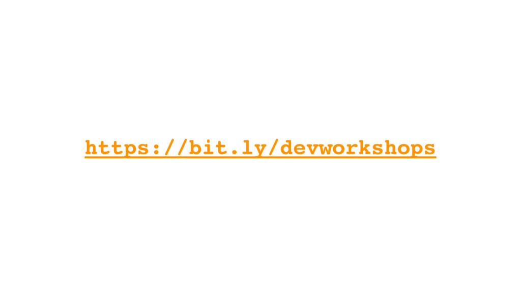 https://bit.ly/devworkshops