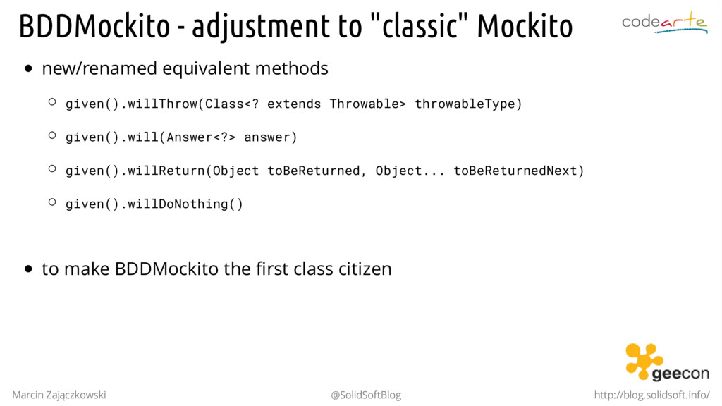 "BDDMockito - adjustment to ""classic"" Mockito ne..."