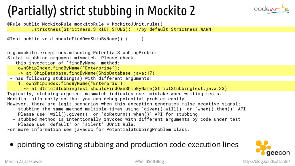 (Partially) strict stubbing in Mockito 2 @Rule ...