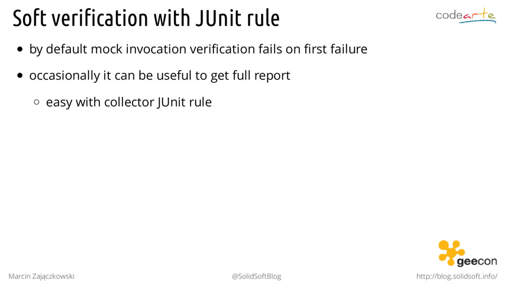 Soft verification with JUnit rule by default mo...
