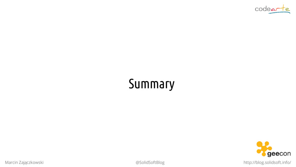 Summary Marcin Zajączkowski @SolidSoftBlog http...