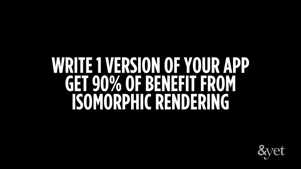 WRITE 1 VERSION OF YOUR APP GET 90% OF BENEFIT ...