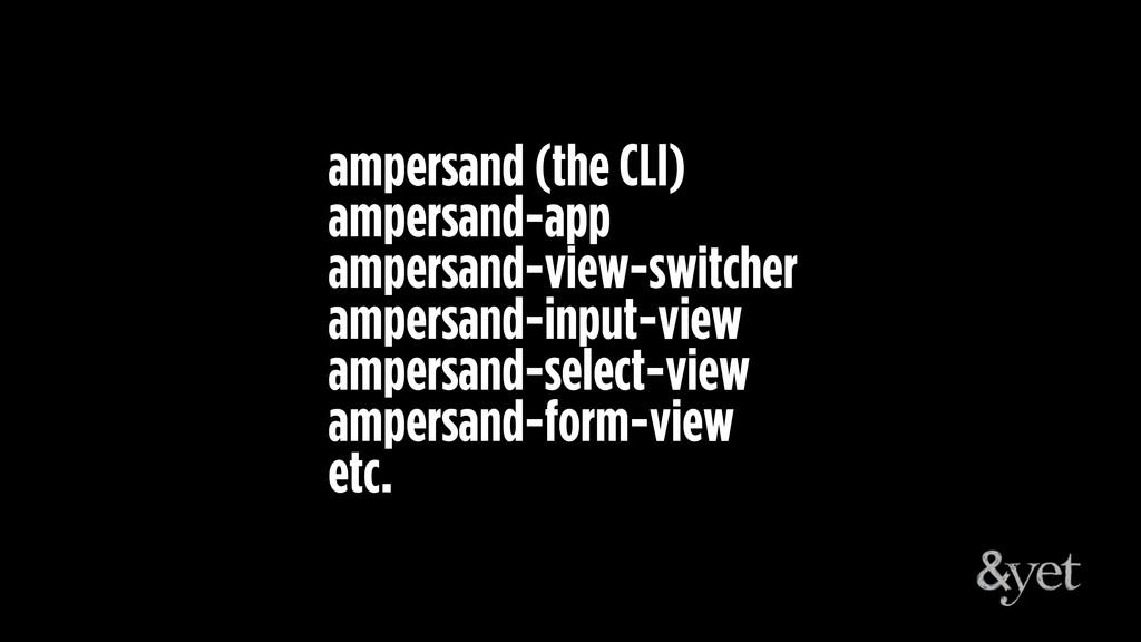ampersand (the CLI) ampersand-app ampersand-vie...