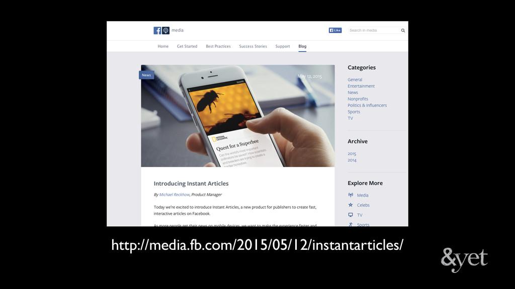 http://media.fb.com/2015/05/12/instantarticles/