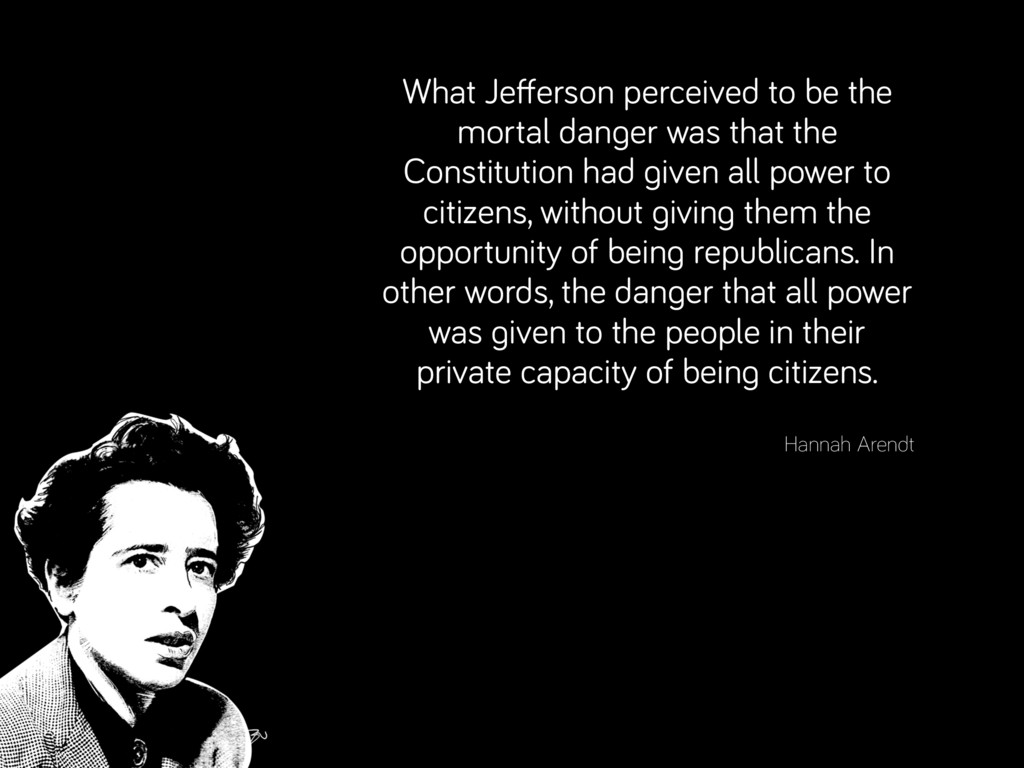 What Jefferson perceived to be the mortal dange...