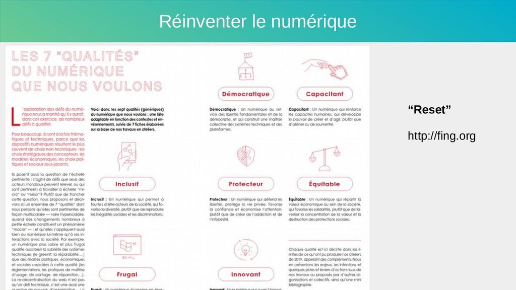 """Réinventer le numérique """"Reset"""" http://fing.org"""