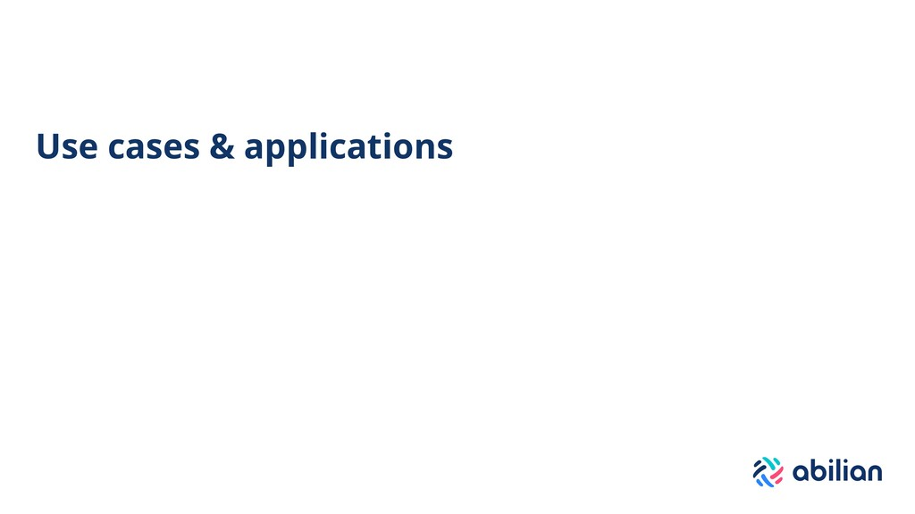 Use cases & applications