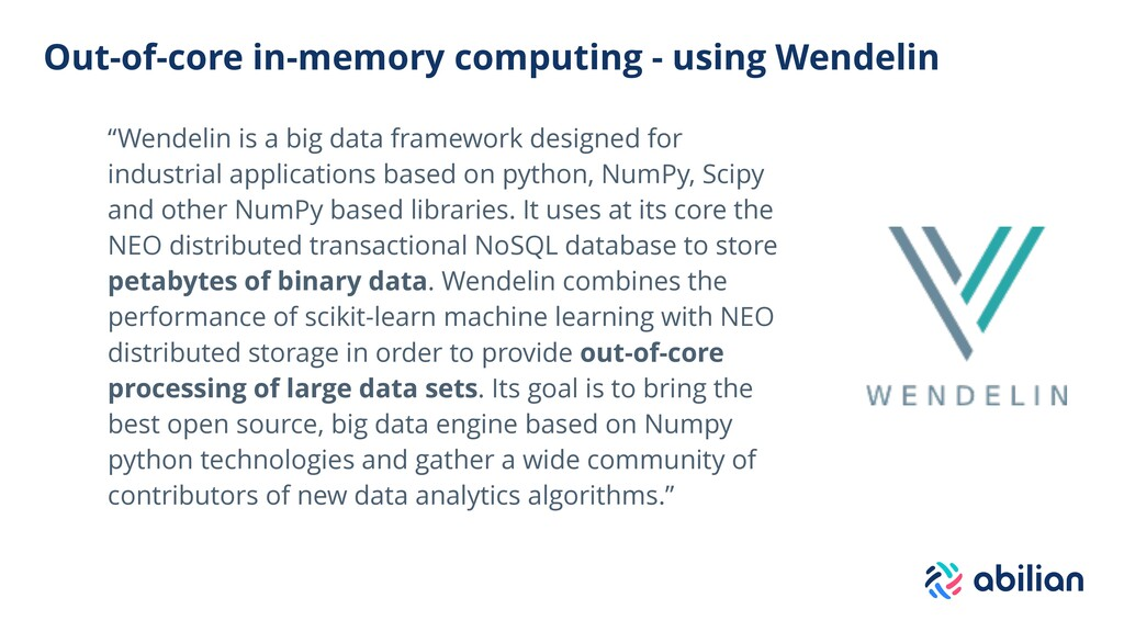 Out-of-core in-memory computing - using Wendeli...