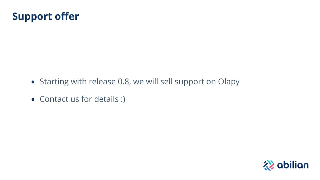 Support offer • Starting with release 0.8, we wi...