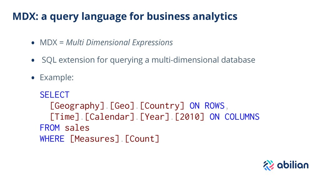 MDX: a query language for business analytics • ...