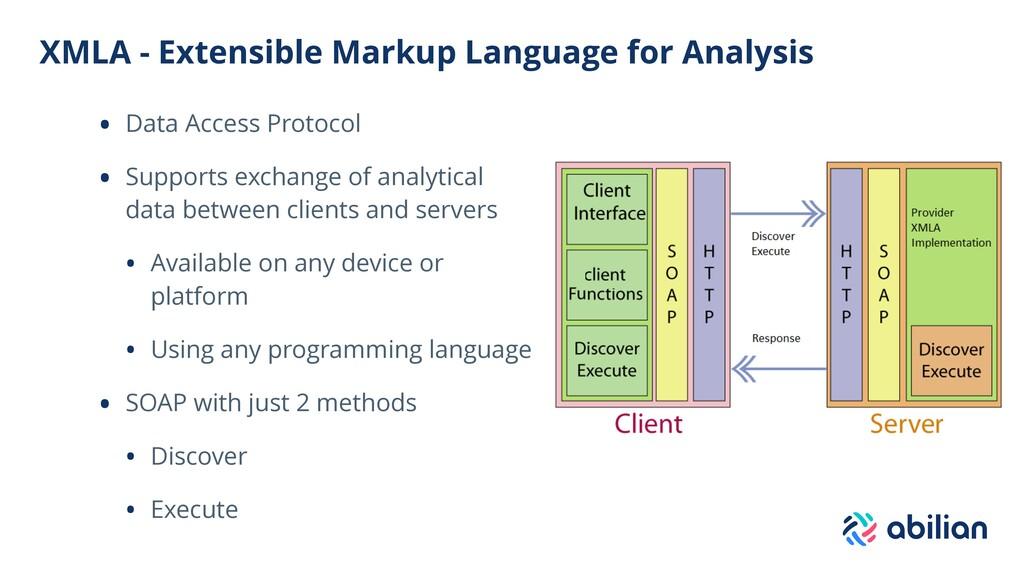 XMLA - Extensible Markup Language for Analysis ...