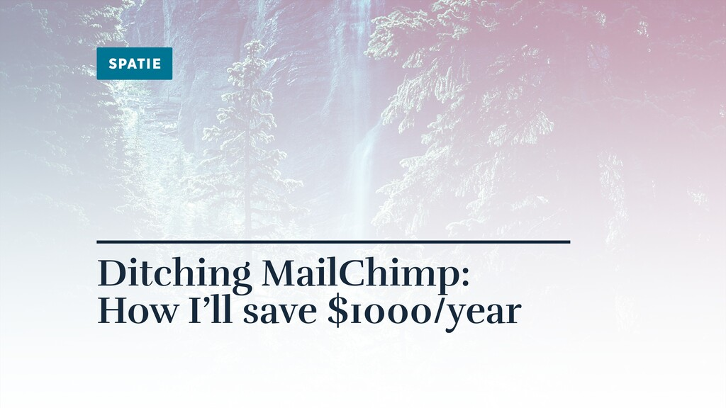 Ditching MailChimp: How I'll save $1000/year