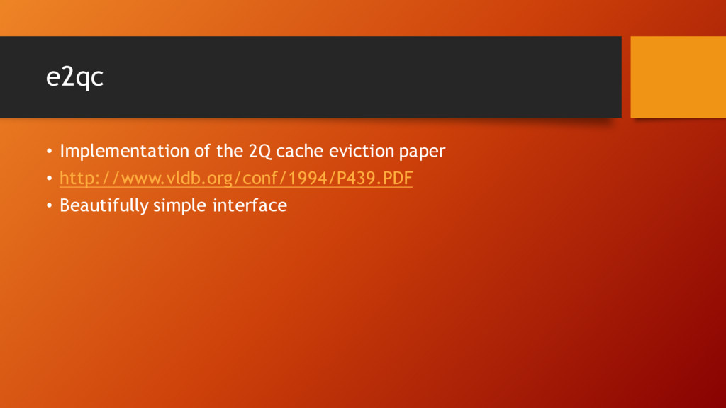 e2qc • Implementation of the 2Q cache eviction ...