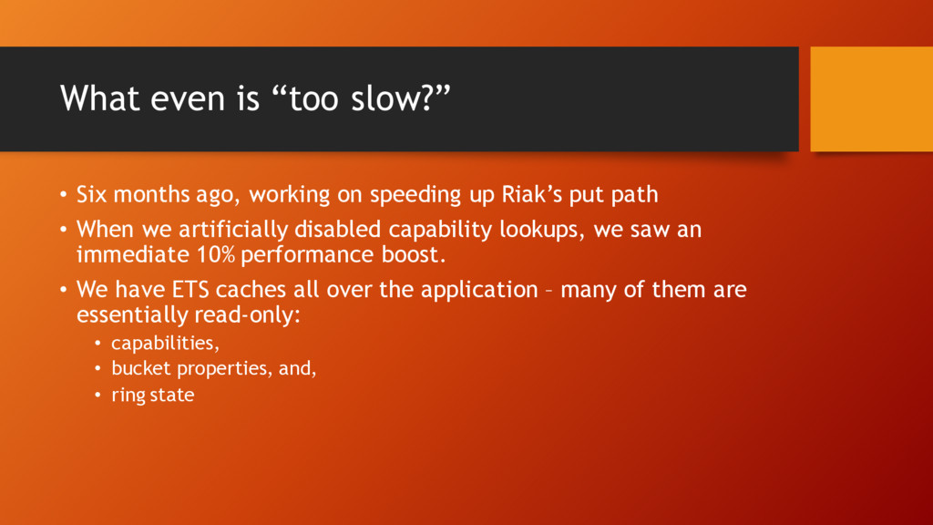 "What even is ""too slow?"" • Six months ago, work..."