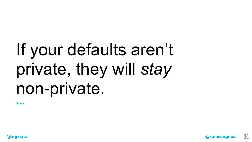 @argesric @samsungnext If your defaults aren't ...
