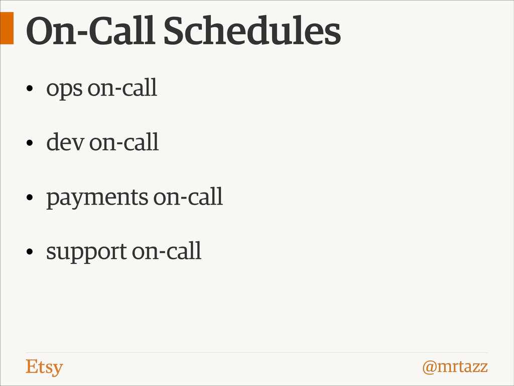 @mrtazz On-Call Schedules • ops on-call • dev o...