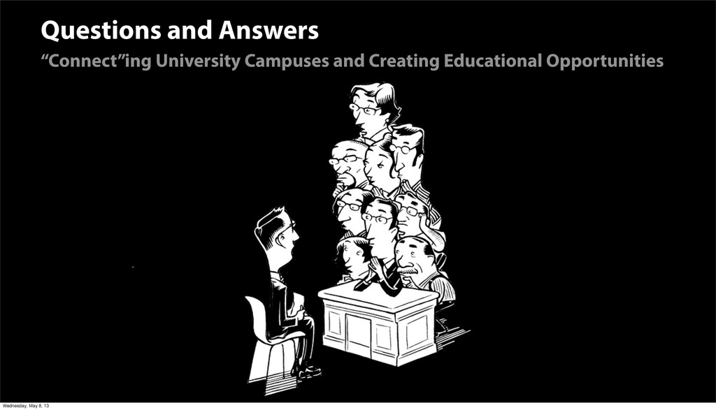 """Questions and Answers """"Connect""""ing University C..."""