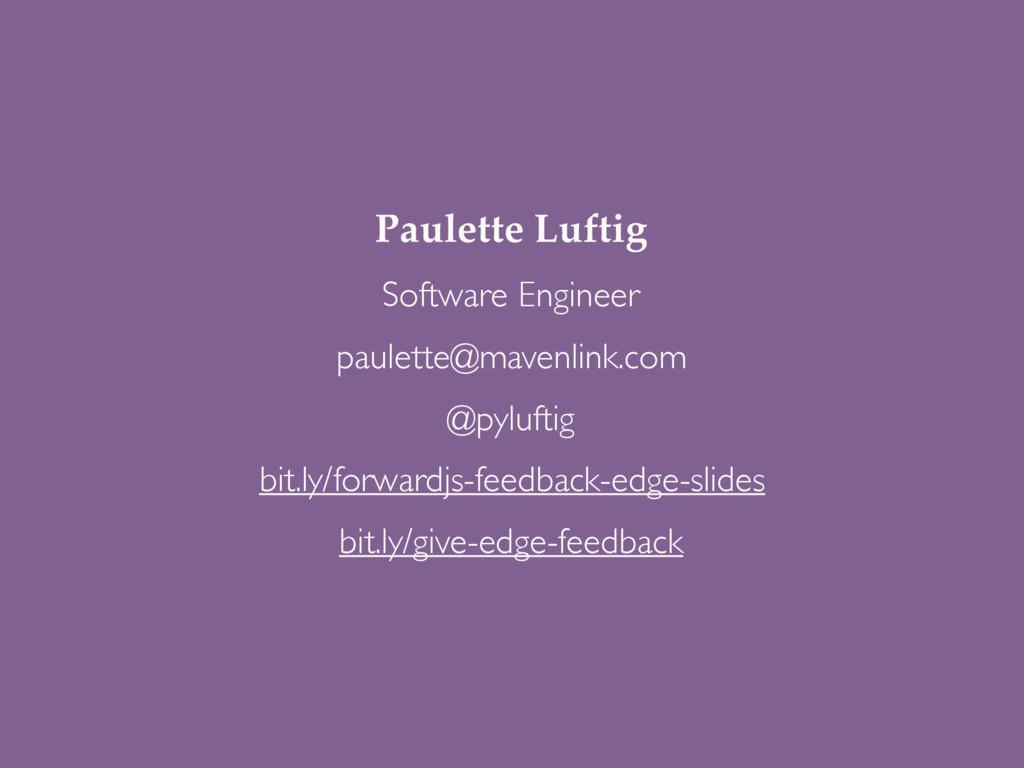 Paulette Luftig paulette@mavenlink.com @pylufti...