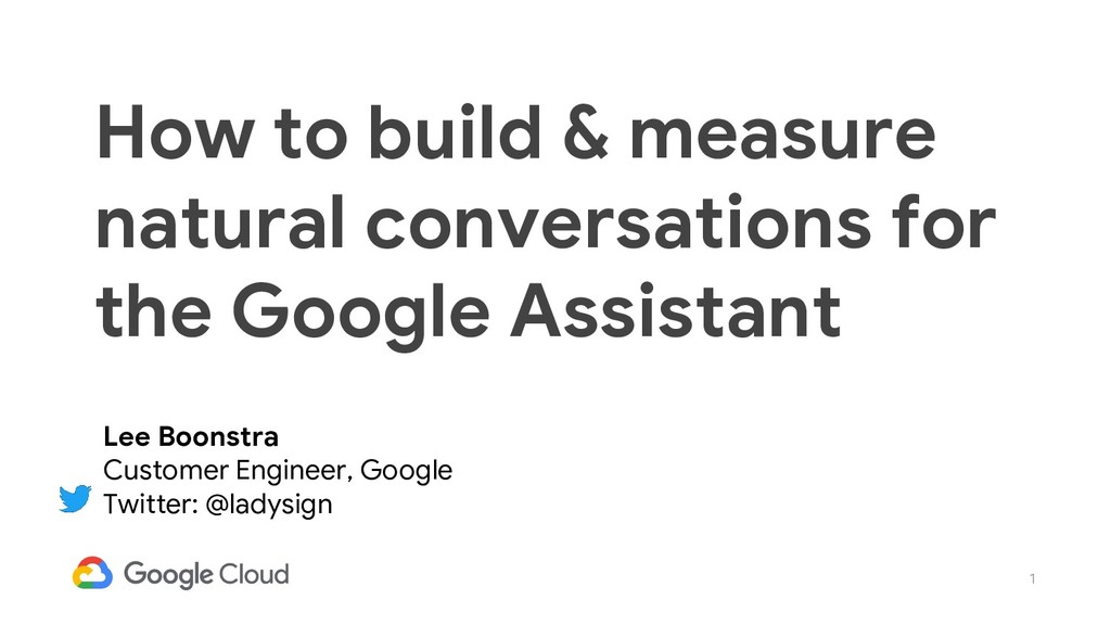 1 How to build & measure natural conversations ...