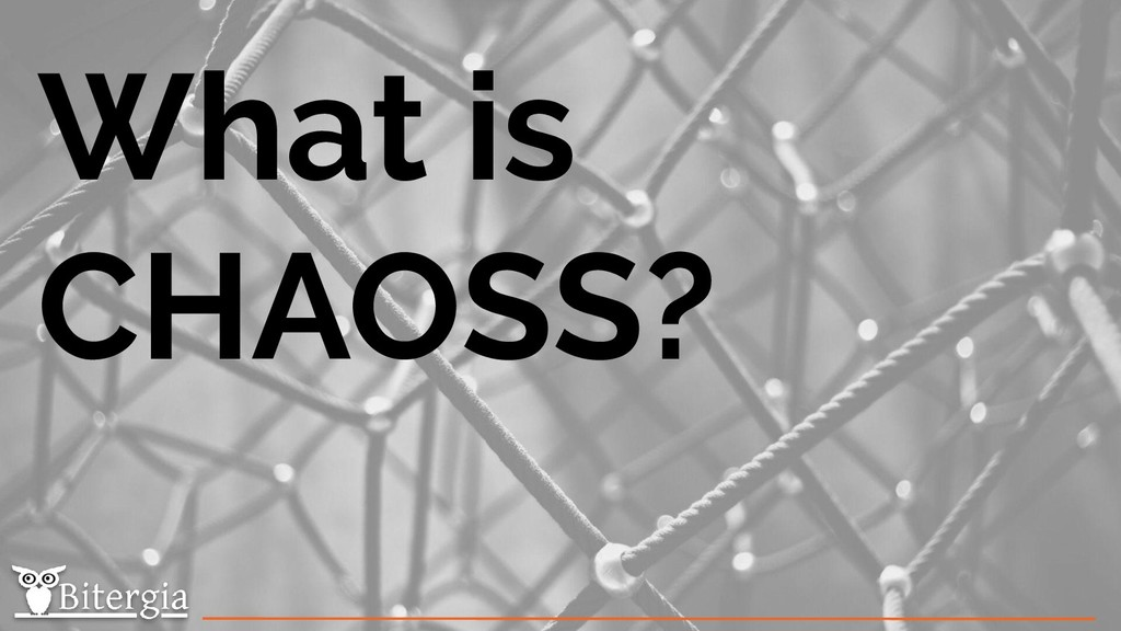 What is CHAOSS?