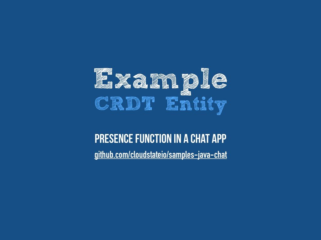 Example CRDT Entity Presence function in a chat...