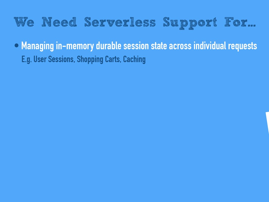 • Managing in-memory durable session state acro...